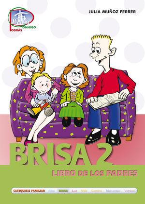 BRISA / 2. LIBRO DE LOS PADRES