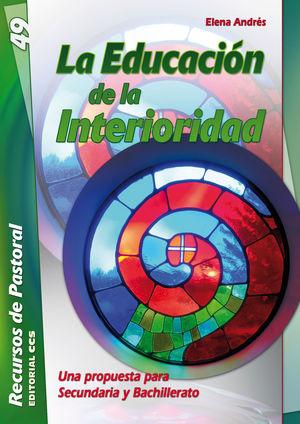 LA EDUCACIÓN DE LA INTERIORIDAD