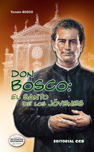 DON BOSCO: EL SANTO DE LOS JÓVENES