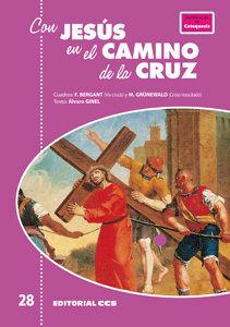 CON JESÚS EN EL CAMINO DE LA CRUZ