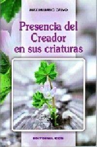 PRESENCIA DEL CREADOR EN SUS CRIATURAS