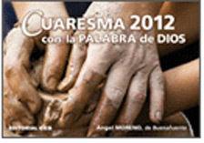 CUARESMA 2012 CON LA PALABRA DE DIOS