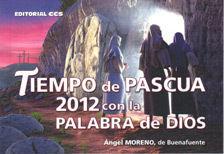 TIEMPO DE PASCUA 2012 CON LA PALABRA DE DIOS