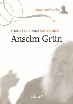 FRANCESC GRANÉ PARLA AMB ANSELM GRÜN