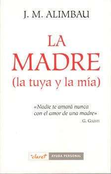LA MADRE (LA TUYA Y LA MÍA)