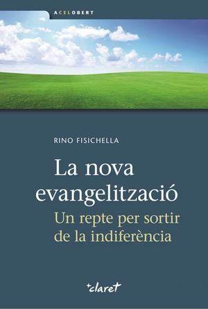 LA NOVA EVANGELITZACIÓ