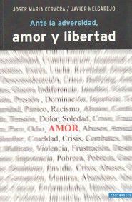 ANTE LA ADVERSIDAD, AMOR Y LIBERTAD