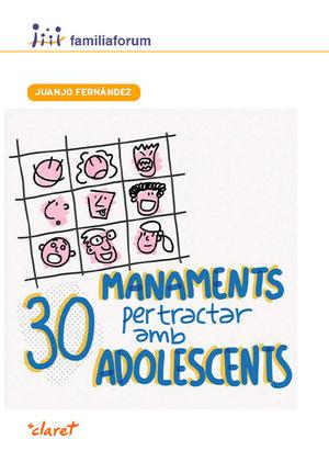 30 MANAMENTS PER TRACTAR AMB ADOLESCENTS