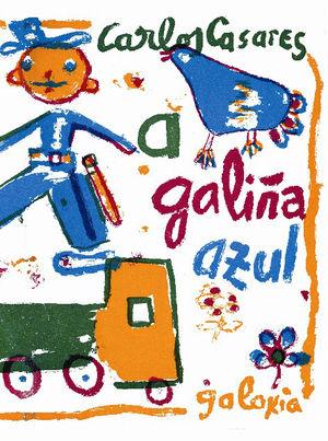 GALIÑA AZUL, A (OS DUROS)