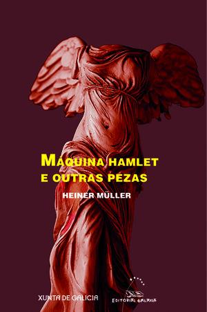 MÁQUINA HAMLET E OUTRAS PEZAS