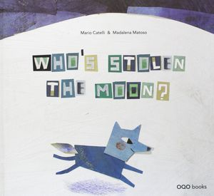 WHO¿S STOLEN THE MOON?