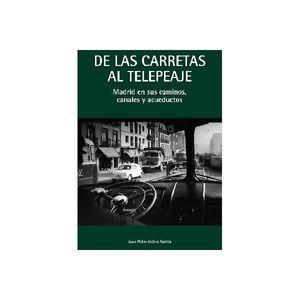 DE LAS CARRETAS AL TELEPEAJE