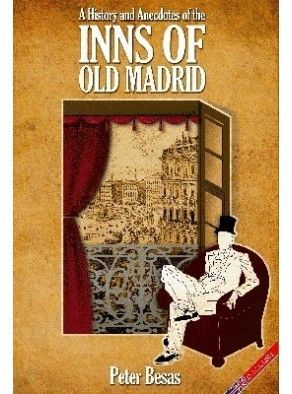 A HISTORY AND ANECDOTES OF THE INNS OF OLD MADRID