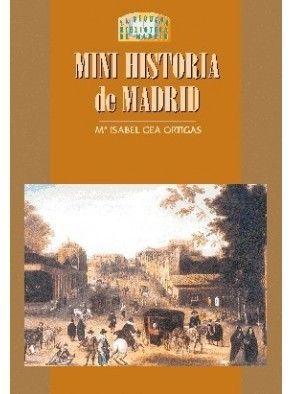 MINI HISTORIA DE MADRID