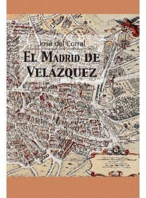 EL MADRID DE VELÁZQUEZ