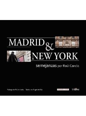 MADRID & NEW YORK. SEMEJANZAS