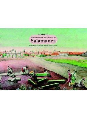 MADRID. HISTORIA VISUAL DEL DISTRITO DE SALAMANCA