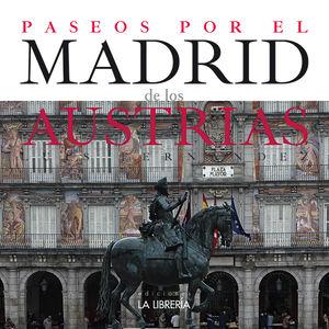 PASEOS POR EL MADRID DE LOS AUSTRIAS