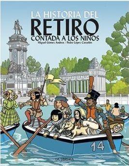 HISTORIA DEL RETIRO CONTADA A LOS NIÑOS, LA