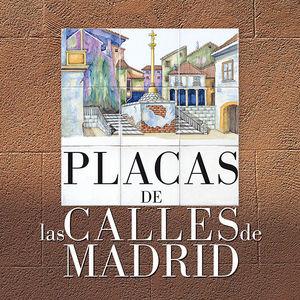 PLACAS DE LAS CALLES DE MADRID
