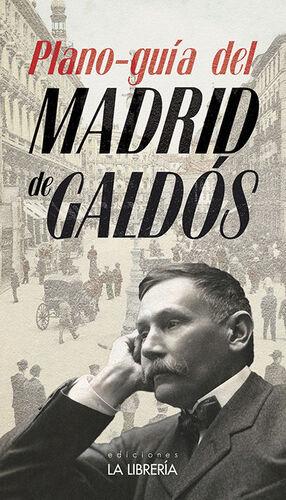 PLANO GUÍA DEL MADRID DE GALDÓS