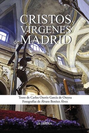 CRISTOS Y VÍRGENES DE MADRID