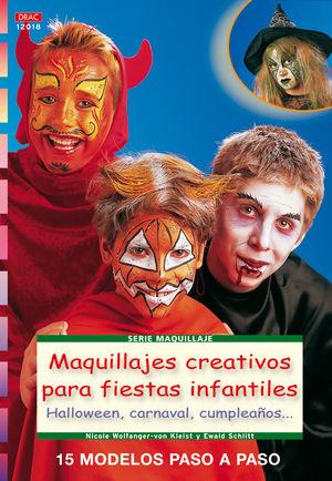 SERIE MAQUILLAJE Nº 18 MAQUILLAJES CREATIVOS PARA FIESTAS INFANTILES