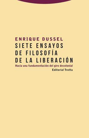 SIETE ENSAYOS DE FILOSOFÍA DE LA LIBERACIÓN