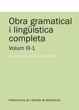 OBRA GRAMATICAL I LINGUISTICA COMPLETA VOLUM III-1