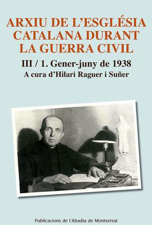 ARXIU DE L'ESGLÉSIA CATALANA DURANT LA GUERRA CIVIL, III-1