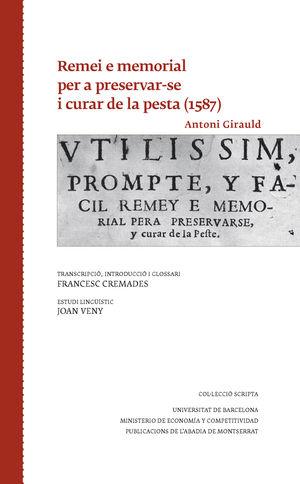 REMEI E MEMORIAL PER A PRESERVAR-SE I CURAR DE LA PESTA (1587)