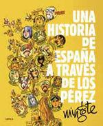 UNA HISTORIA DE ESPAÑA A TRAVÉS DE LOS PÉREZ