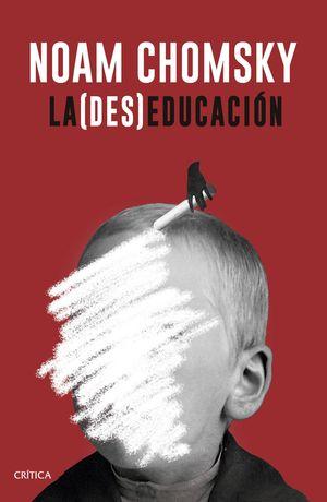LA (DES)EDUCACIÓN