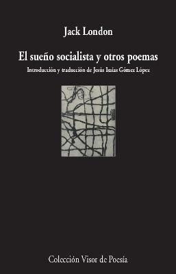 EL SUEÑO SOCIALISTA Y OTROS POEMAS