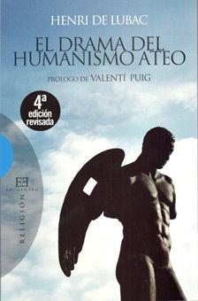EL DRAMA DEL HUMANISMO ATEO (NUEVA EDICIÓN)