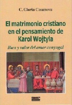 MATRIMONIO CRISTIANO EN EL PENSAMIENTO DE KAROL WOJTYLA