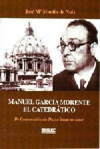 MANUEL GARCIA MORENTE EL CATEDRATICO