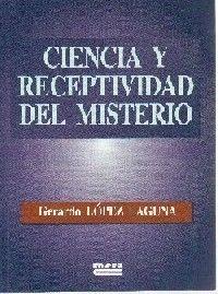 CIENCIA Y RECEPTIVIDAD DEL MISTERIO