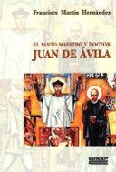 SANTO MAESTRO Y DOCTOR JUAN DE AVILA