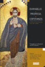 EVANGELIO + PROFECÍA + ESPERANZA