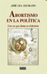 ABORTISMO EN LA POLÍTICA
