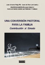 UNA CONVERSIÓN PASTORAL PARA LA FAMILIA