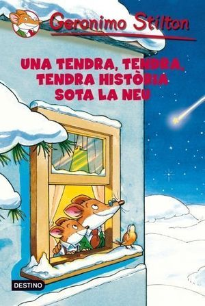 UNA TENDRA, TENDRA, TENDRA HISTÒRIA SOTA LA NEU