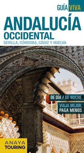 ANDALUCÍA OCCIDENTAL (SEVILLA, CÓRDOBA, CÁDIZ Y HUELVA)