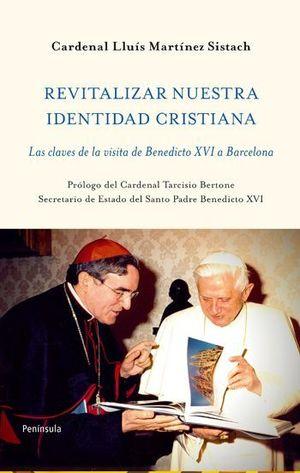 REVITALIZAR NUESTRA IDENTIDAD CRISTIANA