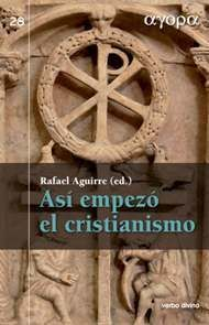 ASÍ EMPEZÓ EL CRISTIANISMO