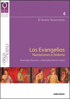 LOS EVANGELIOS. NARRACIONES E HISTORIA