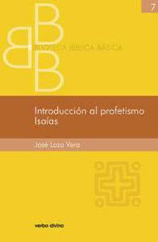 INTRODUCCIÓN AL PROFETISMO. ISAÍAS