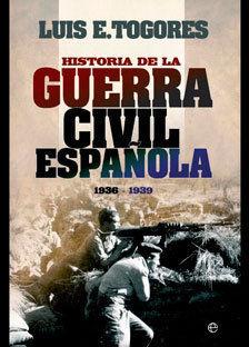 HISTORIA DE LA GUERRA CIVIL ESPAÑOLA 1936-1939