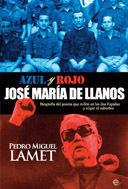 JOSÉ MARÍA DE LLANOS